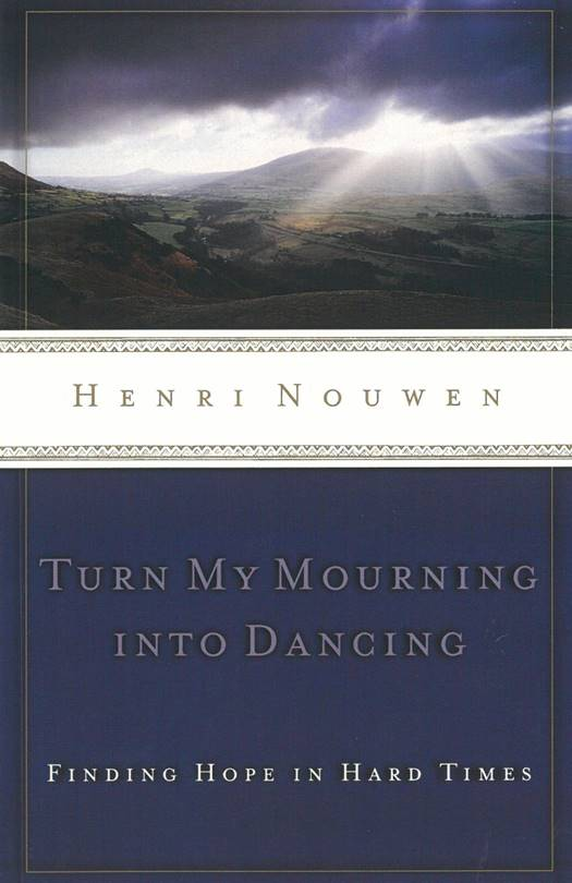 Lenten Study:  Turn My Mourning into Dancing